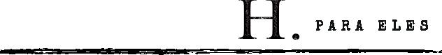 Logo Linha Masculina H Para Eles